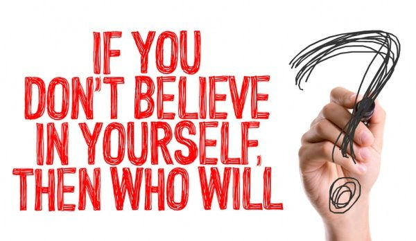 self-esteem - believe in yourself